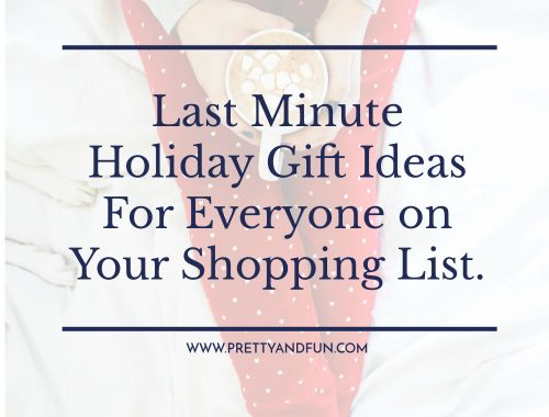 Last Minute Gift Ideas for Everyone On Your Shopping List.